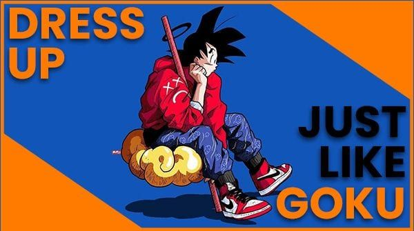 How To Dress Like Goku And Become A Super Saiyan In 2020