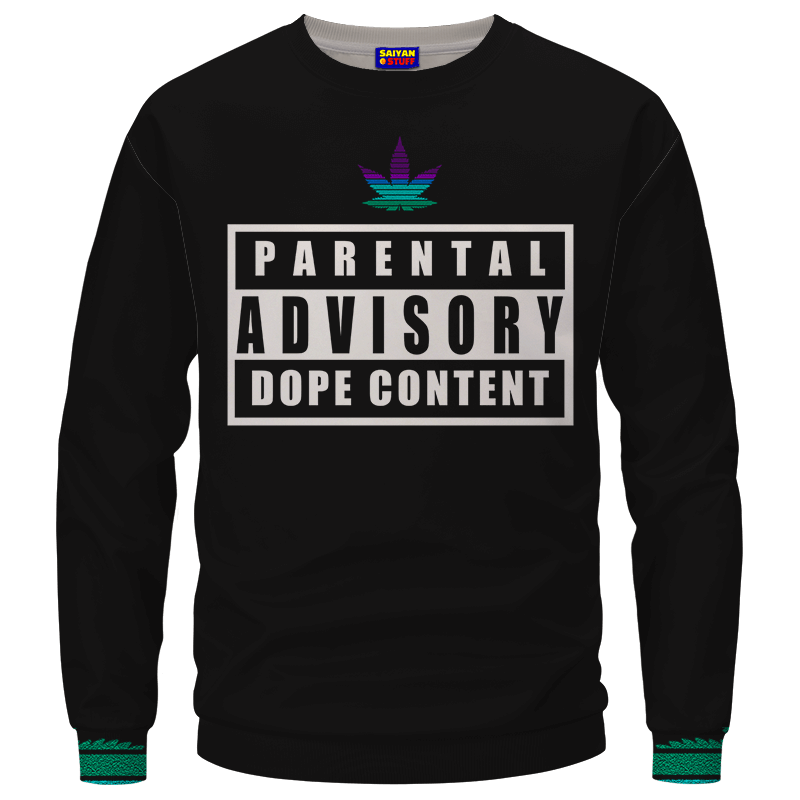 Parental Advisory Dope Content 420 Marijuana Crewneck Sweatshirt