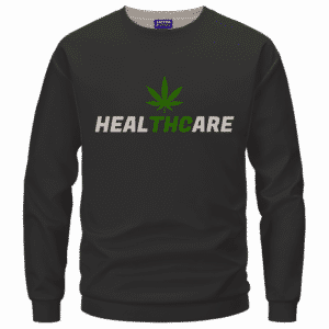 Weed THC Healthcare Dope Vector Marijuana Black Crewneck Sweater