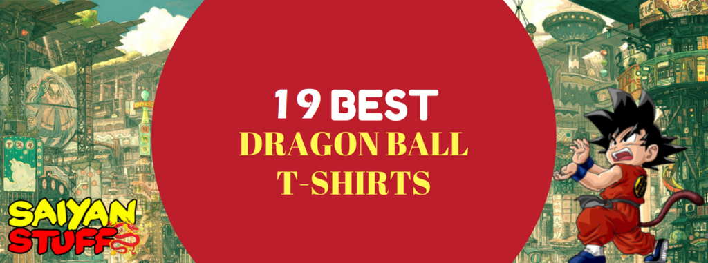 Top 19 Coolest Dragon Ball Z T-Shirts of All Time As Of 2020