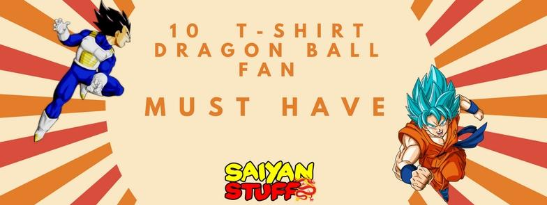 10 Must-Have Latest 2020 T-Shirts For Every Dragon Ball Fan
